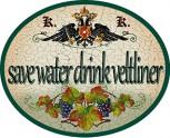 Save water drink veltliner +