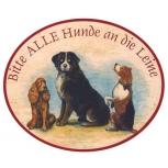 Bitte alle Hunde an die Leine